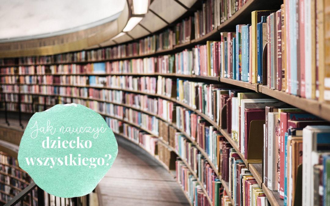 Jak dać dziecku wiedzę encyklopedyczną?