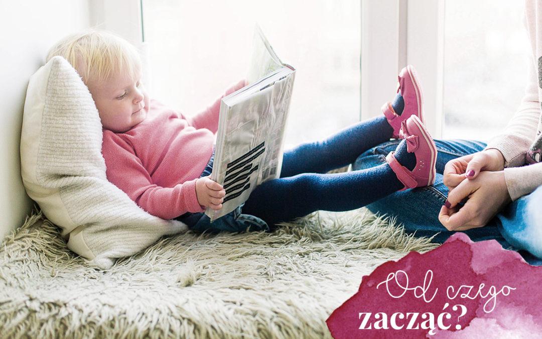 Od czego zacząć przygodę z czytaniem?